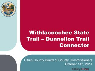 Withlacoochee State Trail – Dunnellon Trail Connector