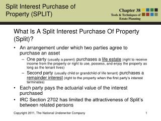 What Is A Split Interest Purchase Of Property (Split)?