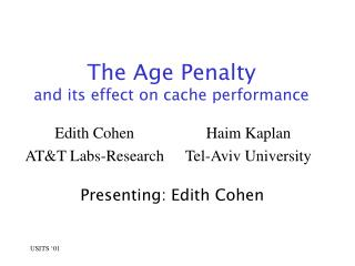 The Age Penalty and its effect on cache performance