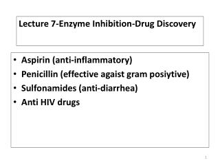 Lecture 7-Enzyme Inhibition-Drug Discovery