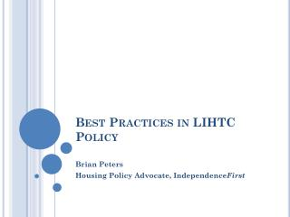 Best Practices in LIHTC Policy