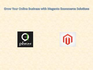 Grow Your Online Business with Magento Ecommerce Solutions