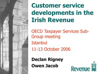 Customer service developments in the Irish Revenue
