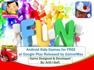 Android Kids Games for FREE at Google Play