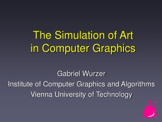 The Simulation of Art in Computer Graphics