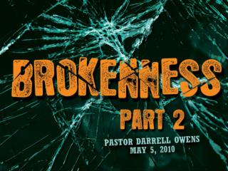 I. Living a lifestyle of Brokenness causes us to understand the Grace of God in using us. Vs. 1,2