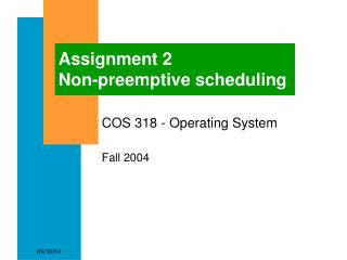 Assignment 2 Non-preemptive scheduling