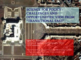 SCIENCE FOR POLICY - CHALLENGES AND OPPORTUNITIES: VIEW FROM ...