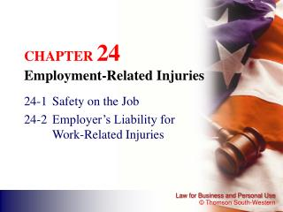 CHAPTER  24 Employment-Related Injuries