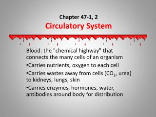 Chapter 47-1, 2 Circulatory System