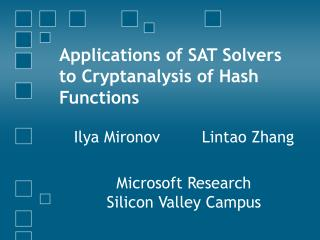 Applications of SAT Solvers to Cryptanalysis of Hash Functions