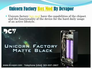 Unicorn Factory Box Mod By Dcvapor
