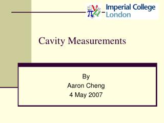 Cavity Measurements