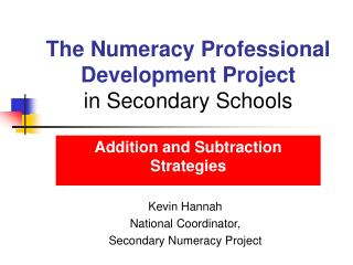 The Numeracy Professional Development Project  in Secondary Schools