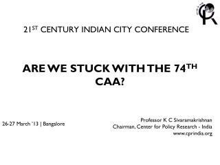 21 ST  CENTURY INDIAN CITY CONFERENCE