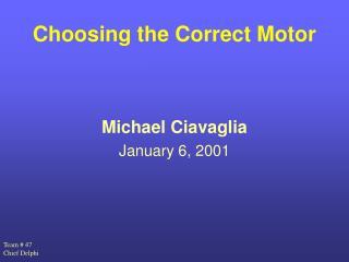 Choosing the Correct Motor