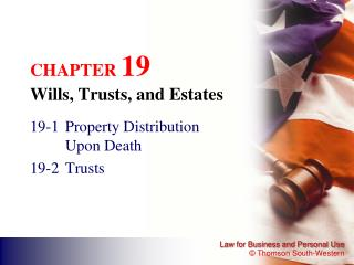 CHAPTER  19 Wills, Trusts, and Estates