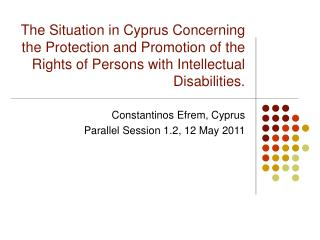 Constantinos Efrem, Cyprus Parallel Session 1.2, 12 May 2011