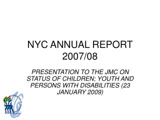 NYC ANNUAL REPORT 2007/08
