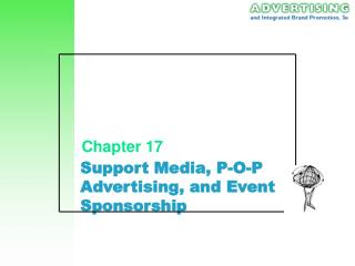 Support Media, P-O-P Advertising, and Event Sponsorship