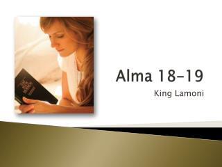 Alma 18-19