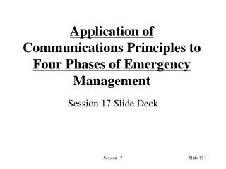 Application of Communications Principles to Four Phases of Emergency Management