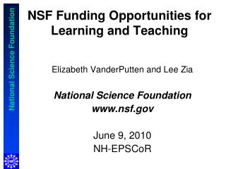 NSF Funding Opportunities for Learning and Teaching