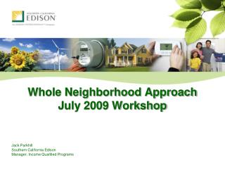 Whole Neighborhood Approach July 2009 Workshop