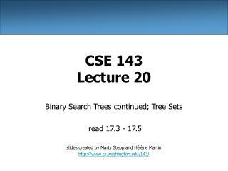 CSE 143 Lecture 20
