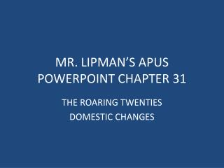 MR. LIPMAN'S APUS POWERPOINT CHAPTER 31