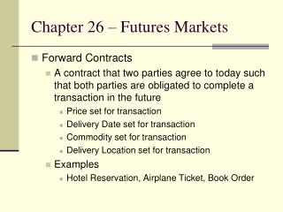 Chapter 26 � Futures Markets