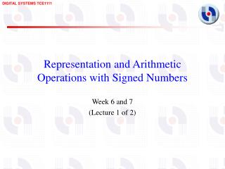 Representation and Arithmetic Operations with Signed Numbers