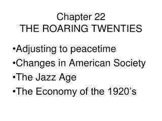 Chapter 22 THE ROARING TWENTIES