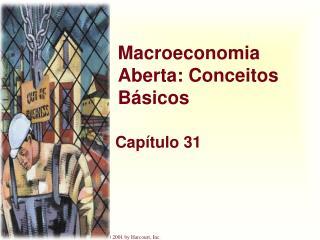 Macroeconomia Aberta: Conceitos B�sicos