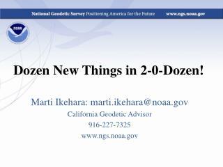 Dozen New Things in 2-0-Dozen!