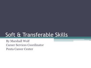 Soft & Transferable Skills