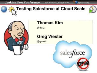 Testing Salesforce at Cloud Scale
