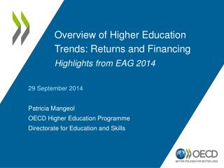 Overview of Higher Education Trends: Returns and Financing Highlights from EAG 2014