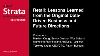 Retail: Lessons Learned from the Original Data-Driven Business and Future Directions