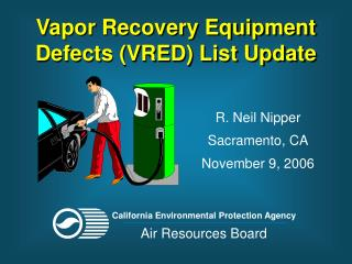 Vapor Recovery Equipment Defects (VRED) List Update