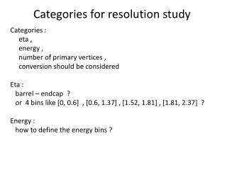 Categories for resolution study
