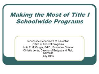 Making the Most of Title I Schoolwide Programs