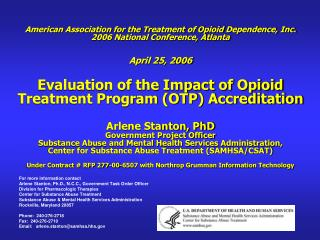 For more information contact Arlene Stanton, Ph.D., N.C.C., Government Task Order Officer