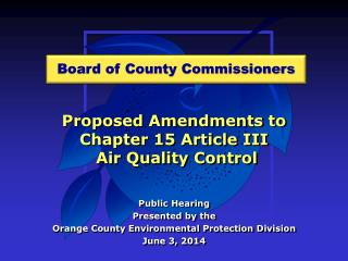 Proposed Amendments to  Chapter 15 Article III  Air Quality Control