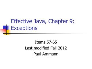 Effective Java, Chapter 9: Exceptions