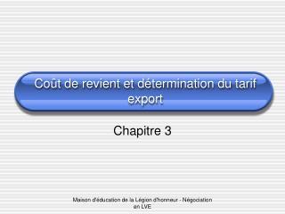 Coût de revient et détermination du tarif export