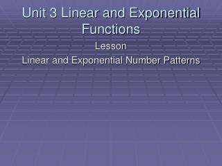 Unit 3 Linear and Exponential Functions