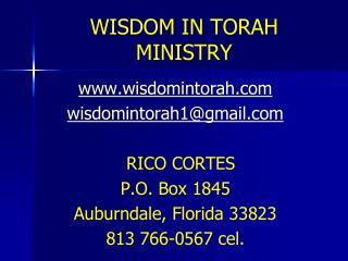 WISDOM IN TORAH MINISTRY