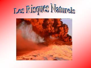 Les Risques Naturels