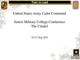 United States Army Cadet Command Senior Military College Conference The Citadel